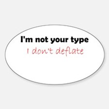 Not Your Type Sticker (Oval)