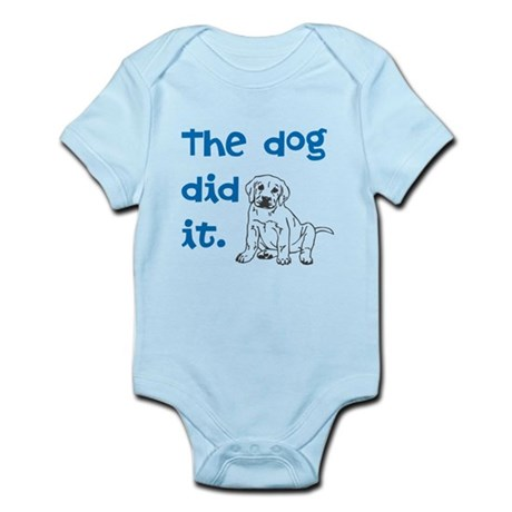 Dog did it Infant Bodysuit