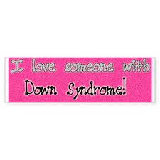 I Love Someone W/ DS pink bumper sticker