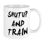 ShutUp And Train Mug