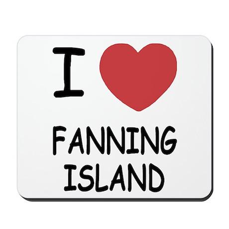 I heart fanning island Mousepad