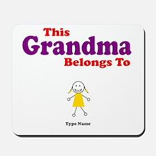 This Grandma Belongs Granddau Mousepad