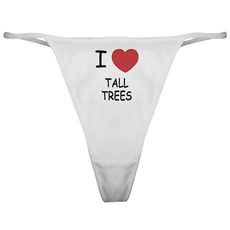 I heart tall trees Classic Thong