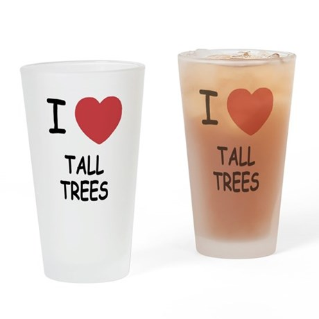 I heart tall trees Drinking Glass