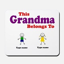 This Grandma Belongs 2 Two Mousepad