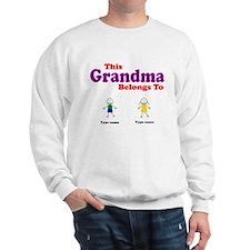 This Grandma Belongs 2 Two Sweatshirt