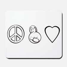 peace, love. mama milk Mousepad