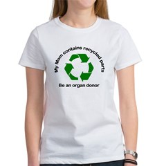 Tee My Mom contains recycled parts
