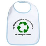 Bib My Mom Contains recycled parts