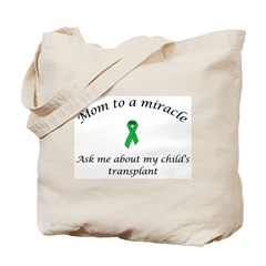 Tote Bag - mom to a miracle
