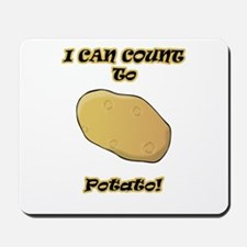 I Can Count to Potato Mousepad