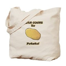 I Can Count to Potato Tote Bag