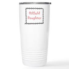 Oilfield Daughter Travel Mug