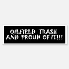 Oilfield Trash Bumper Stickers
