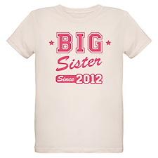 Big Sister Since 2012 T-Shirt
