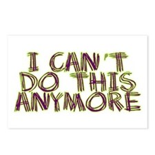 I Can't Do This Anymore Postcards (Package of 8)