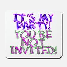 It's My Party! Mousepad