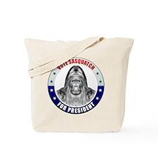 Sasquatch For President Tote Bag