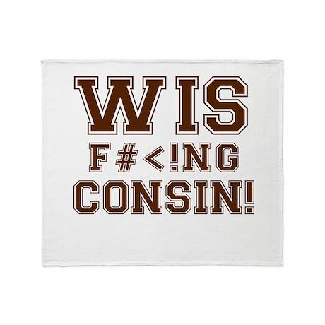 Wis-effing-consin! Throw Blanket