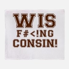 Wis-effing-consin! Throw Blanket