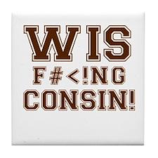 Wis-effing-consin! Tile Coaster
