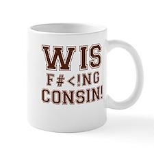 Wis-effing-consin! Mug