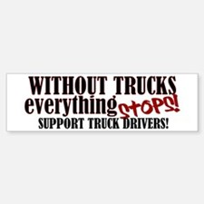 Trucker Support Bumper Bumper Sticker