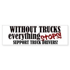 Trucker Support Bumper Sticker