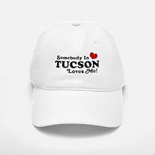 Somebody In Tucson Loves Me Baseball Baseball Cap