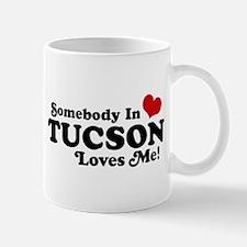 Somebody In Tucson Loves Me Mug