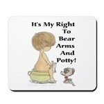 The Right to Bear Arms & Pott Mousepad
