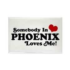 Somebody In Phoenix Loves Me Rectangle Magnet