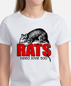 """Rats Need Love Too"" Women's T-Shirt"