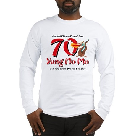 Yung No Mo 70th Birthday Long Sleeve T-Shirt