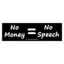 No Money = No Speech Bumper Sticker