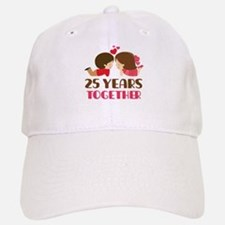 25 Years Together Anniversary Baseball Baseball Cap