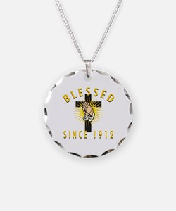 Blessed Since 1912 Necklace