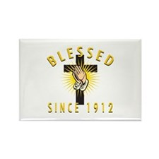 Blessed Since 1912 Rectangle Magnet