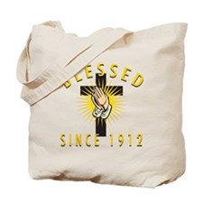 Blessed Since 1912 Tote Bag