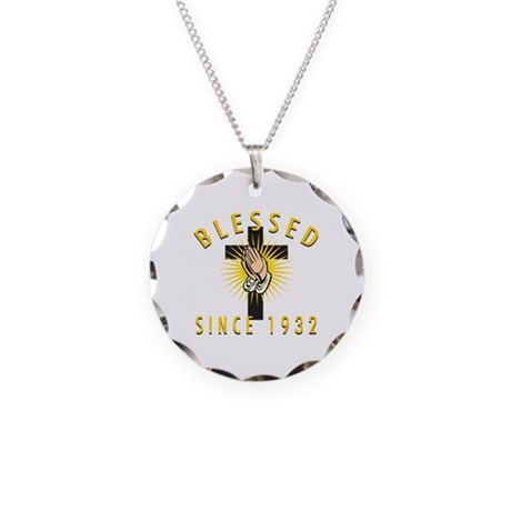 Blessed Since 1932 Necklace Circle Charm