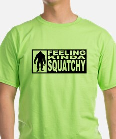 Feeling Squatchy - Finding Bigfoot T-Shirt
