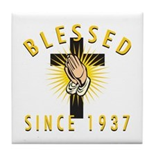 Blessed Since 1937 Tile Coaster