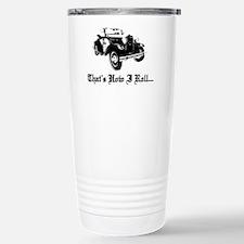 Cool That%27s how i roll Travel Mug