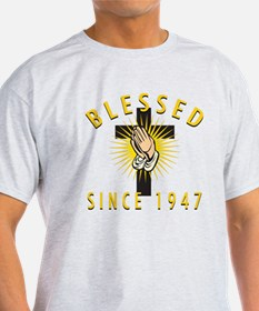 Blessed Since 1947 T-Shirt