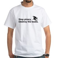 Stop piracy. Destroy the boat White T-Shirt