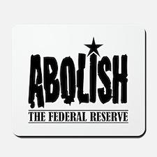 Abolish The Fed Mousepad
