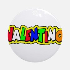 valentino Ornament (Round)