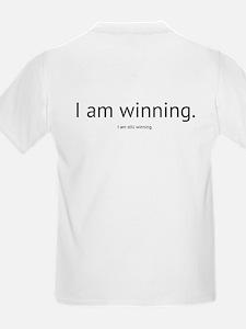 I am winning. T-Shirt