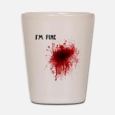 I'm Fine Shot Glass