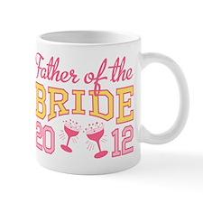 Father Bride Champagne 2012 Mug
